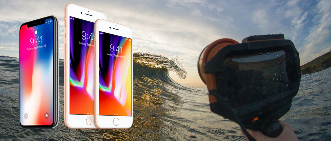 premium selection cb4c3 eea06 The iPhone 8, iPhone 8 plus and iPhone X for surf photography